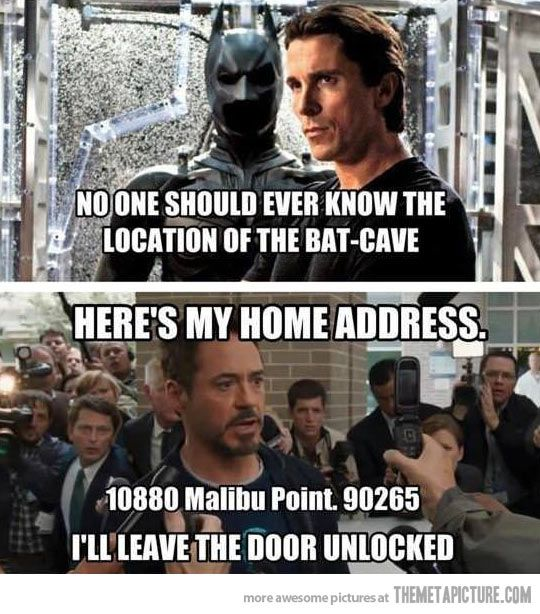 """Writer A: """"Hey, Batman and Iron Man are more or less the same idea. How do we avoid copyright infringement?"""" Writer B: """"I don't care."""" Writer A: Perfect!"""