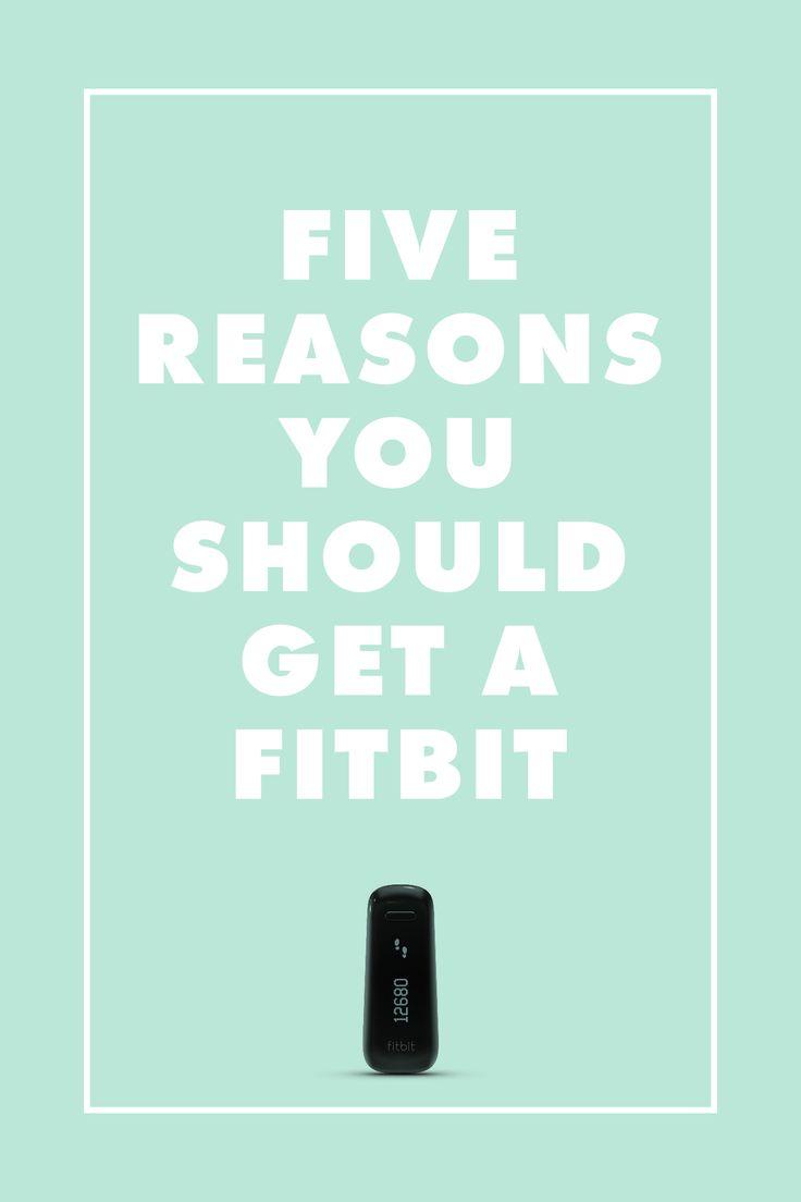 Five Reasons you should get a Fit Bit