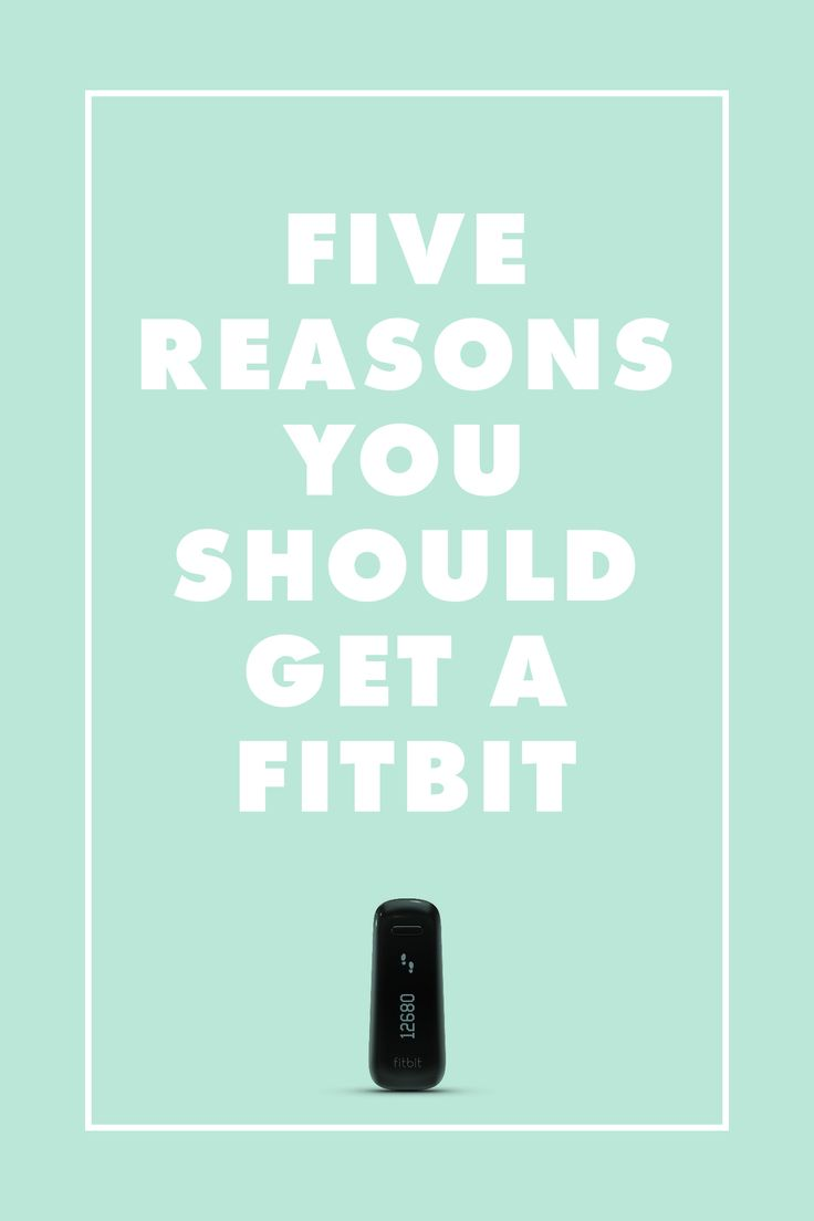 Five reasons you should get a Fitbit /