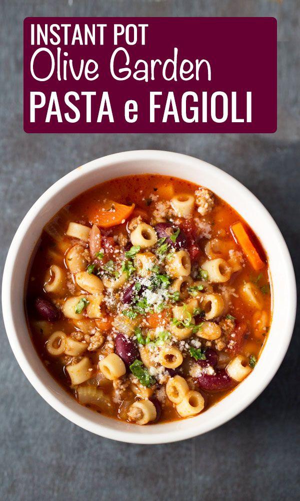 Instant Pot Olive Garden Pasta e Fagioli Recipe