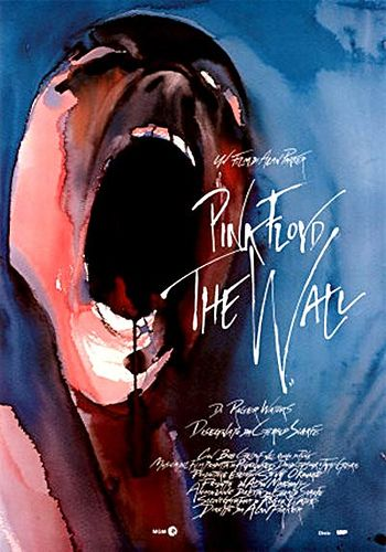 Pink Floyd: The Wall (1982) - cult movie, a really historical one, I studied a lot about this on the university. Brilliant.