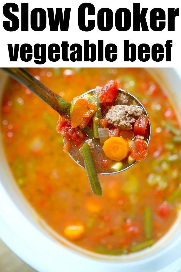 Crockpot Vegetable Beef Soup In 2020 Crockpot Vegetable Beef Soup Crockpot Recipes Easy Chicken And Beef Recipe
