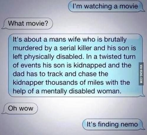 LOL! No wonder my kid doesn't hardly like any movies-talk about traumatizing!
