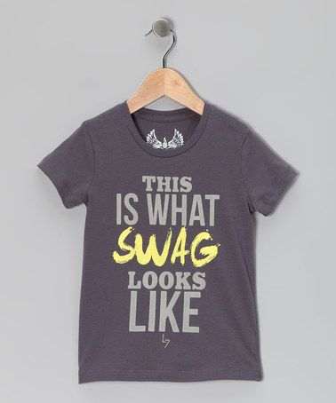 Take a look at this Charcoal 'What Swag Looks Like' Tee - Infant, Toddler & Boys by Little 7 on #zulily today!