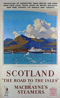 Scotland and the Road to the Isles by MacBrayne's Steamers