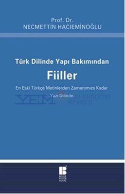 Türk Dilinde Yapı Bakımından Fiiller