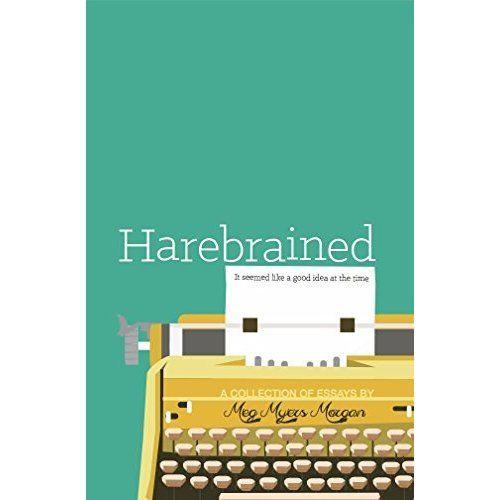 Harebrained, by Meg Myers Morgan