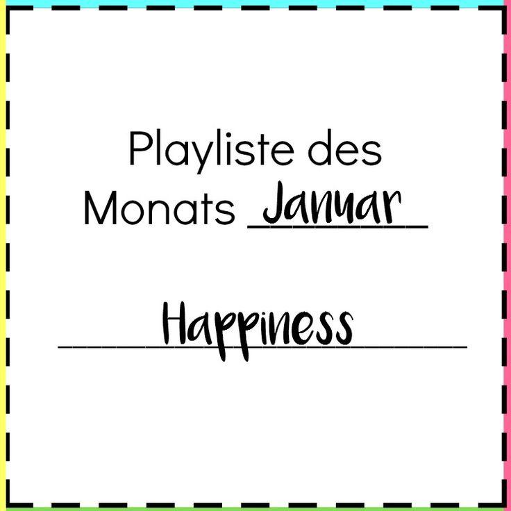 Die Playliste im Januar dreht sich um das Thema Happiness. Jede Menge Songs für gute Laune zum mitsingen und tanzen.