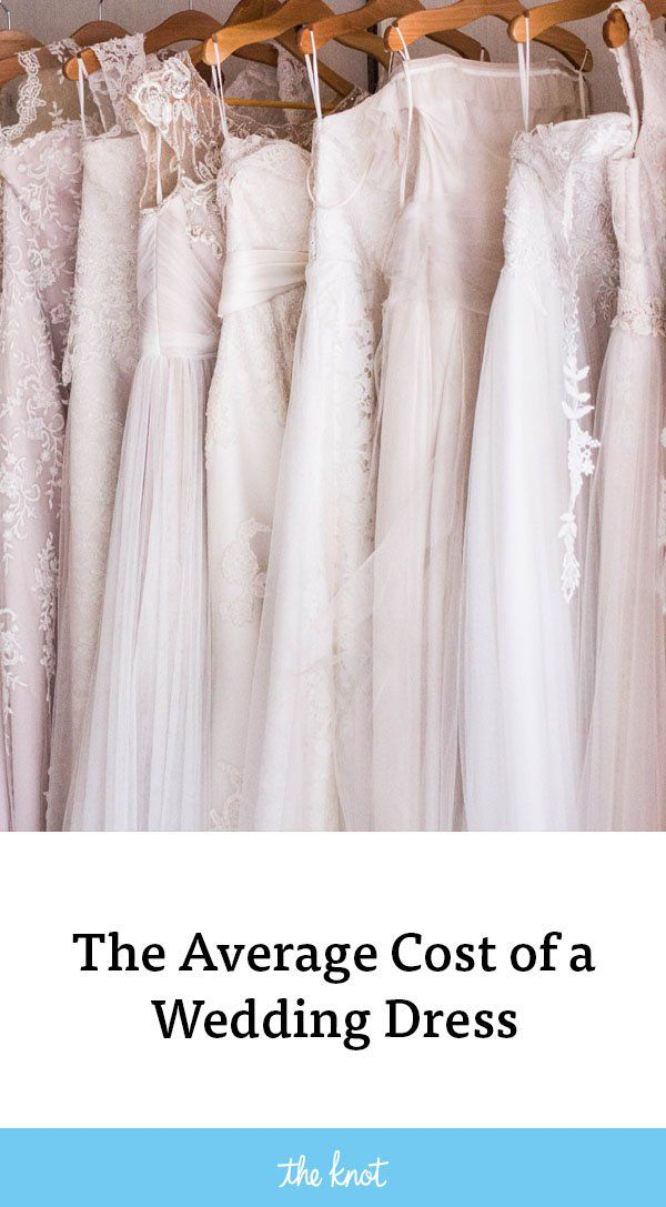 This Is The Average Cost Of A Wedding Dress Today Average Wedding Dress Cost Perfect Wedding Dress Wedding Dress Cost