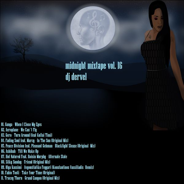 ...this is the midnight mixtape vol. 16 by dj dervel...!!!