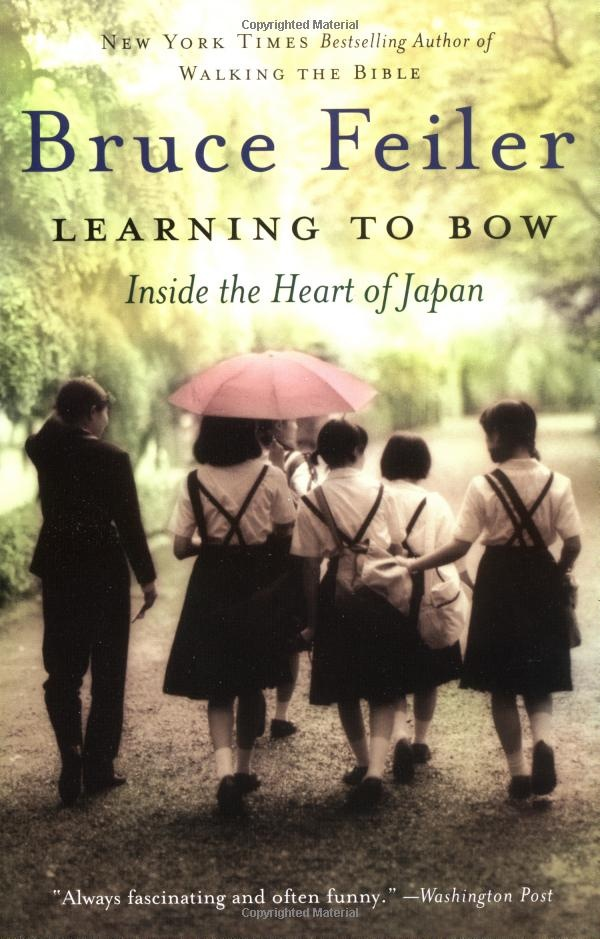 Learning to Bow: Inside the Heart of Japan by Bruce Feiler who recounts the year he spent as a teacher in a small rural town.  Feiler teaches his students about American culture, while they teach him everything from how to properly address an envelope to how to date a Japanese girl. #Books #Japan #Culture