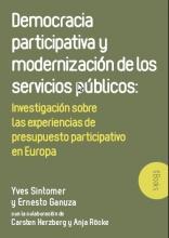 DEMOCRACIA PARTICIPATIVA Y MODERNIZACIÓN DE LOS SERVICIOS PÚBLICOS (EBOOK)  En 1989, la ciudad de Porto Alegre creó el mecanismo del presupuesto participativo. Veinte años después, la experiencia se ha desarrollado por todo el mundo.