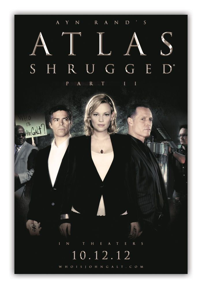 Atlas Shrugged Movie (Official Site) - Atlas Shrugged Part 2 Teaser Movie Poster 2 - Excellent movie for the capitalist in me!