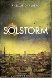 Solstorm af Rasmus Dahlberg, ISBN 9788711399033