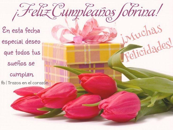 Feliz Cumpleaños Sobrina En esta fecha especial deseo que todos tus sueños de cumplan. ¡Muchas Felicidades! @trazosenelcorazon