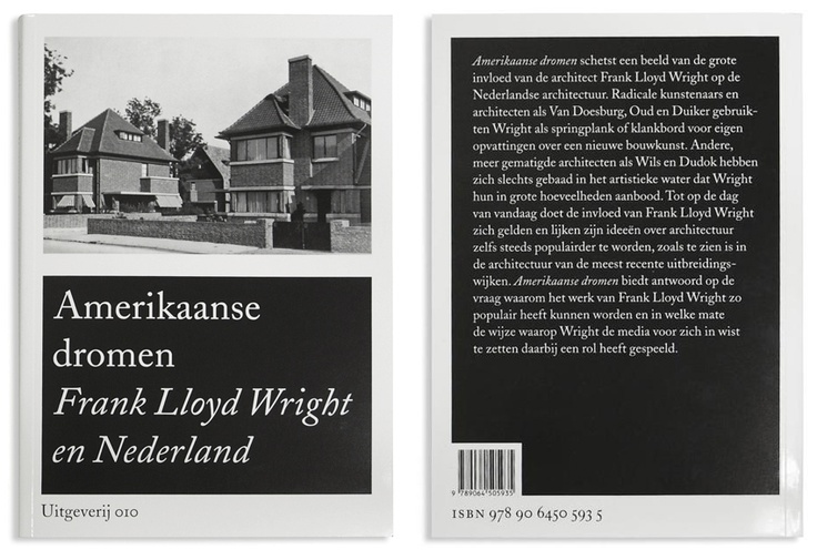 Amerikaanse dromen. Design: Piet Gerards Ontwerpers. Publisher: 010, 2008. Link: http://www.010.nl/catalogue/book.php?id=594