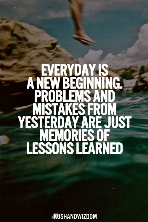 Everyday Is A New Beginning Inspiration Quotes New Beginnings