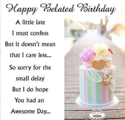 belated happy birthday wishes for best friend http://www.wishesquotez.com/2016/10/belated-happy-birthday-wishes-messages.html