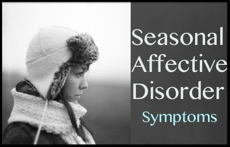 Seasonal Affective Disorder (Major Depressive Disorder with Seasonal Pattern)