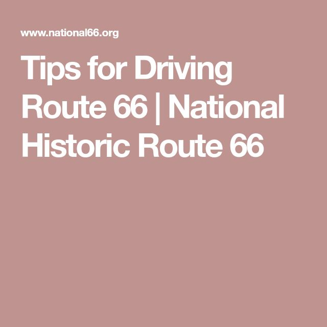 Tips for Driving Route 66 | National Historic Route 66