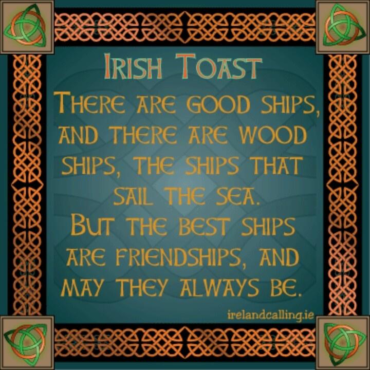 1000 Images About Irish Toasts On Pinterest Friendship