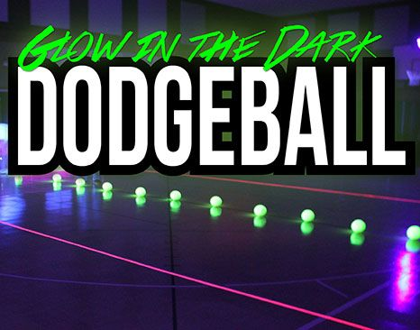 Dodgeball and Glow in the Dark Dodgeball - TAG-M Family Lazer Tag Arena