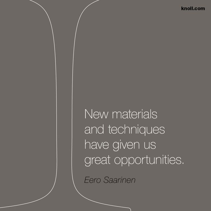 """New materials and techniques have given us great opportunities."" Eero #Saarinen #motivationmonday"
