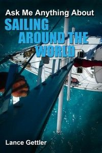 Ask me Anything About Sailing Around The World