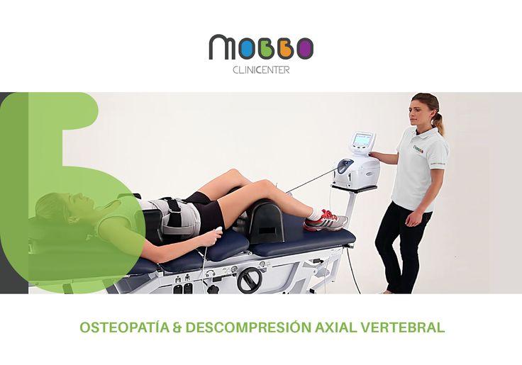 Mobbo Clinicenter  OSTEOPATÍA & DESCOMPRESIÓN AXIAL VERTEBRAL El objetivo del tratamiento es reducir la presión inter discal permitiendo el flujo de fluidos al disco, aliviando la presión y el dolor. Se trata de un estiramiento suave sobre la columna que descomprime el disco. El sistema crea un vacío en el espacio intervertebral que permite la entrada de oxígeno y nutrientes al disco. De este modo el paciente experimenta un gran alivio del dolor provocado, tanto lumbar como cervical. Se…