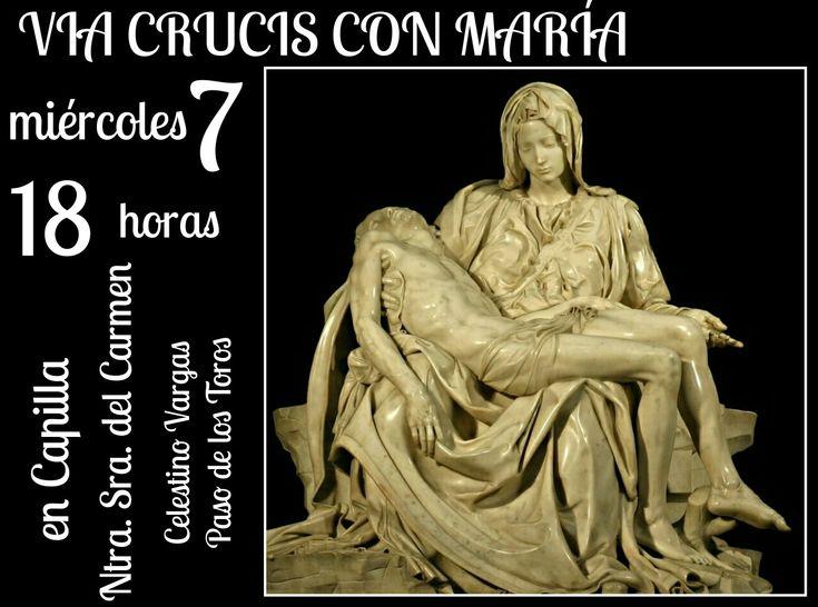 Y EL MIÉRCOLES 7 DE MARZO VIA CRUCIS CON MARÍA -en vísperas del Día de la mujer -