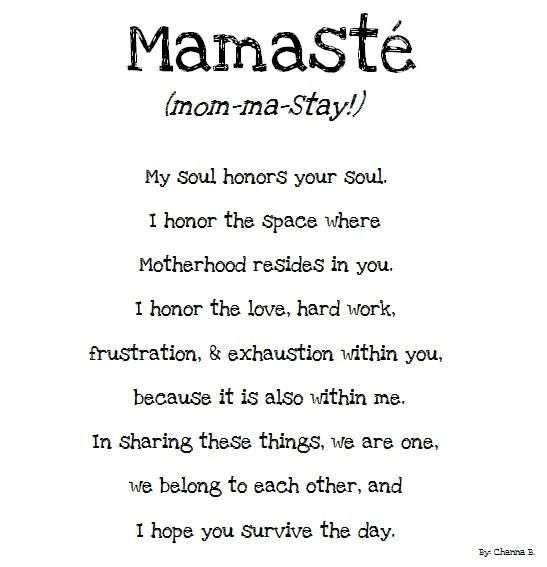 """Love Each Other When Two Souls: """"Mamasté! My Soul Honors Your Soul. I Honor The Space"""