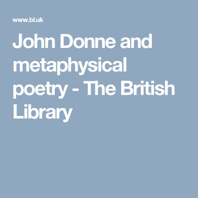 John Donne and metaphysical poetry  - The British Library