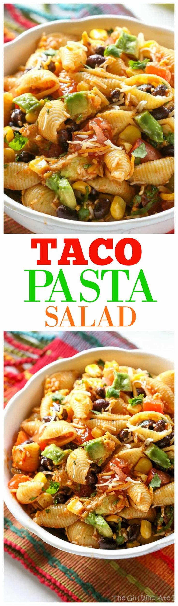Taco Pasta Salad - black beans, corn, cilantro, and tomatoes. the-girl-who-ate-everything.com