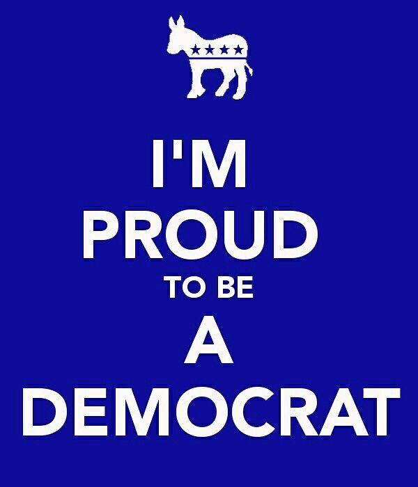 I'm Proud to be a Democrat