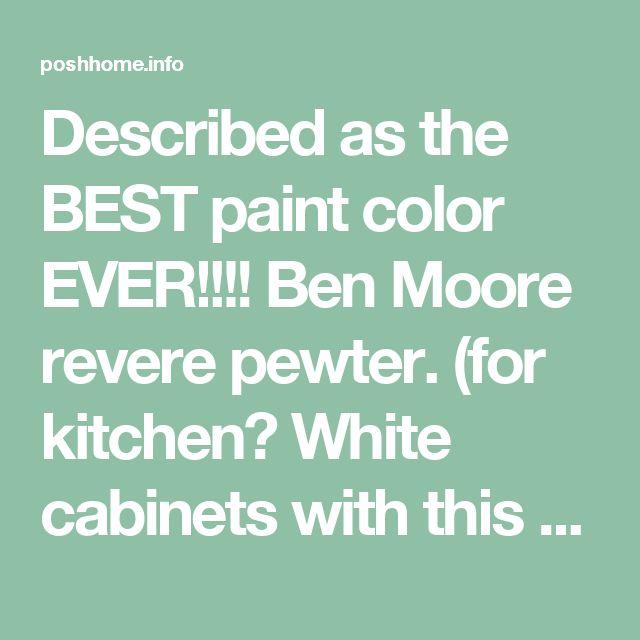 Revere Pewter Kitchen Cabinets: 17 Best Ideas About Revere Pewter Kitchen On Pinterest