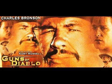 Guns of Diablo │Full Movie│Charles Bronson, Susan Oliver - YouTube