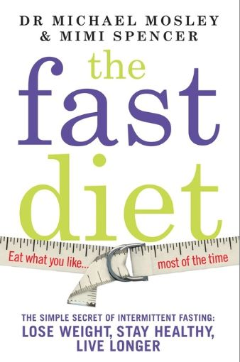 The Fast Diet: Lose Weight Eating Whatever You Want?