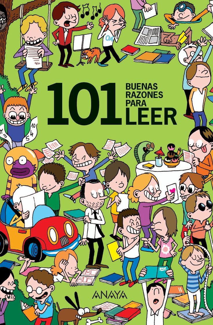 """""""101 buenas razones para leer"""". Editorial Anaya Infantil y Juvenil"""