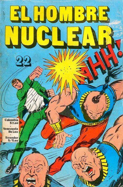 Argentinian Six Million Dollar man comic, El Hombre Nuclear #22
