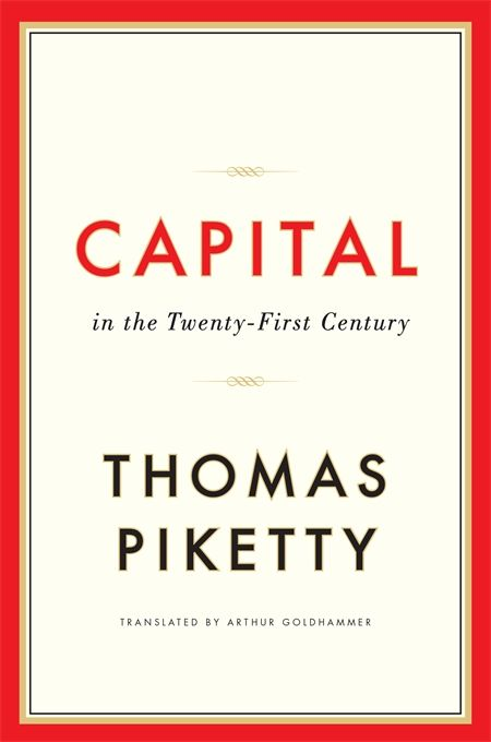 'Capital in the Twenty-First Century' by Thomas Piketty (published by Harvard University Press) has been storming the best seller charts. This is most unusual for an economics book, but then its central theme - rising inequality - is a red hot topic.