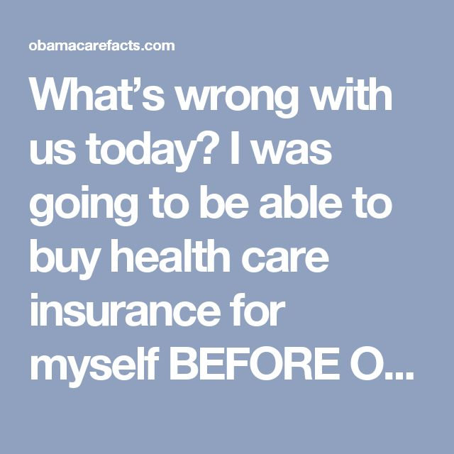 What's wrong with us today? I was going to be able to buy health care insurance for myself BEFORE Obama Care came into play. When that happened, it messed things up for me. This is not fair to me. Someone who only clears $12,000.00 per year. Really. It might be affordable when I get a full-time job here in Nebraska which is not currently panning out very well for me, even with my degree. SO, what do I do as a poor American worker who only can have at will employment jobs