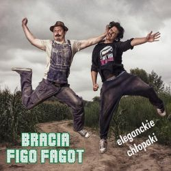 Bracia Figo Fagot - Eleganckie Chłopaki [CD] - Muzyka - Sklep S.P. RECORDS