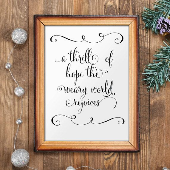 Best xmas quotes Thrill of Hope Christmas decor holiday printables Christmas art print instant download digital art Christmas sign BD-401