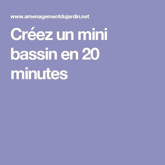 Créez un mini bassin en 20 minutes