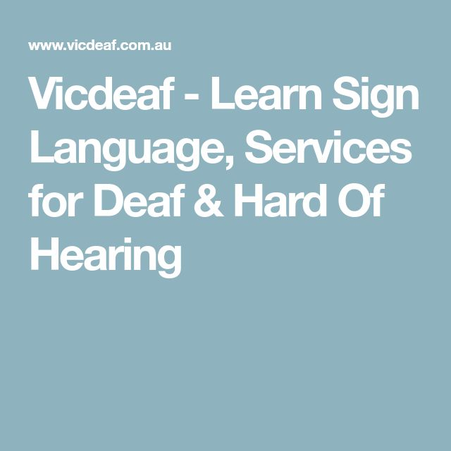 Vicdeaf - Learn Sign Language, Services for Deaf & Hard Of Hearing