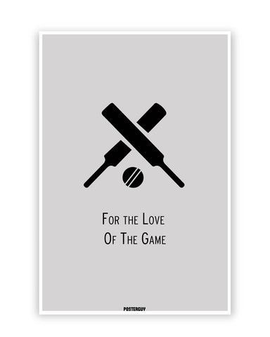 Online Posters India For the Love of the Game Cricket Poster – PosterGuy