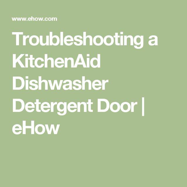 Kitchenaid Dishwasher Troubleshoot