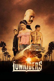 Watch Lowriders (2017) Full Movie Download
