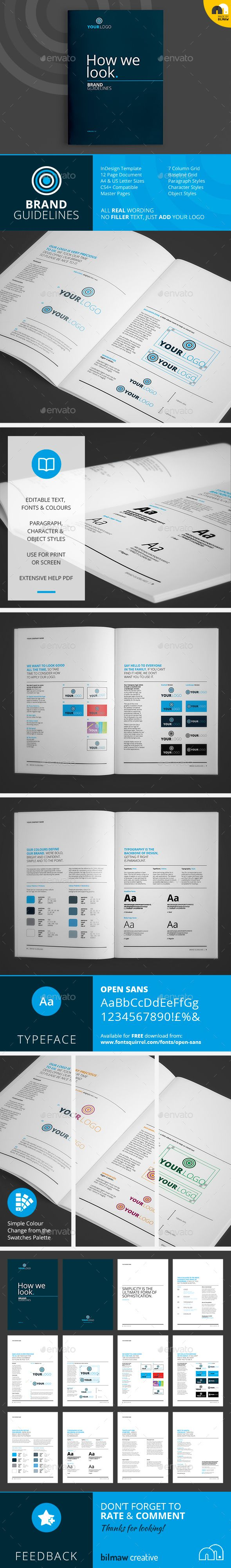 How We Look - Brand Guidelines - Corporate Brochures - Template - 12 page brand/logo guidelines booklet, complete with wording and no filler text. 'How We Look' has a modern twist to the text usually included in boring branding documents and is perfect for those looking something a little different.