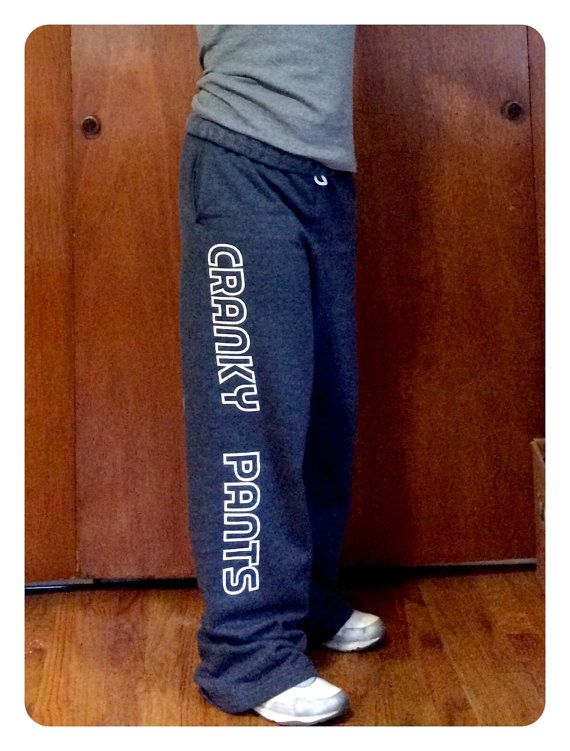 Feeling cranky? Put on your cranky pants!  These sweatpants are MENS (for extra comfyness)!  BIG AND COMFY SWEATS  #crankypants #gifts